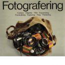 Fotografering : Kamera - Objektiv - Film - Exponering - Framkallning - Kopiering - Färg - Förstoring - Red. van Tulleken, Kit