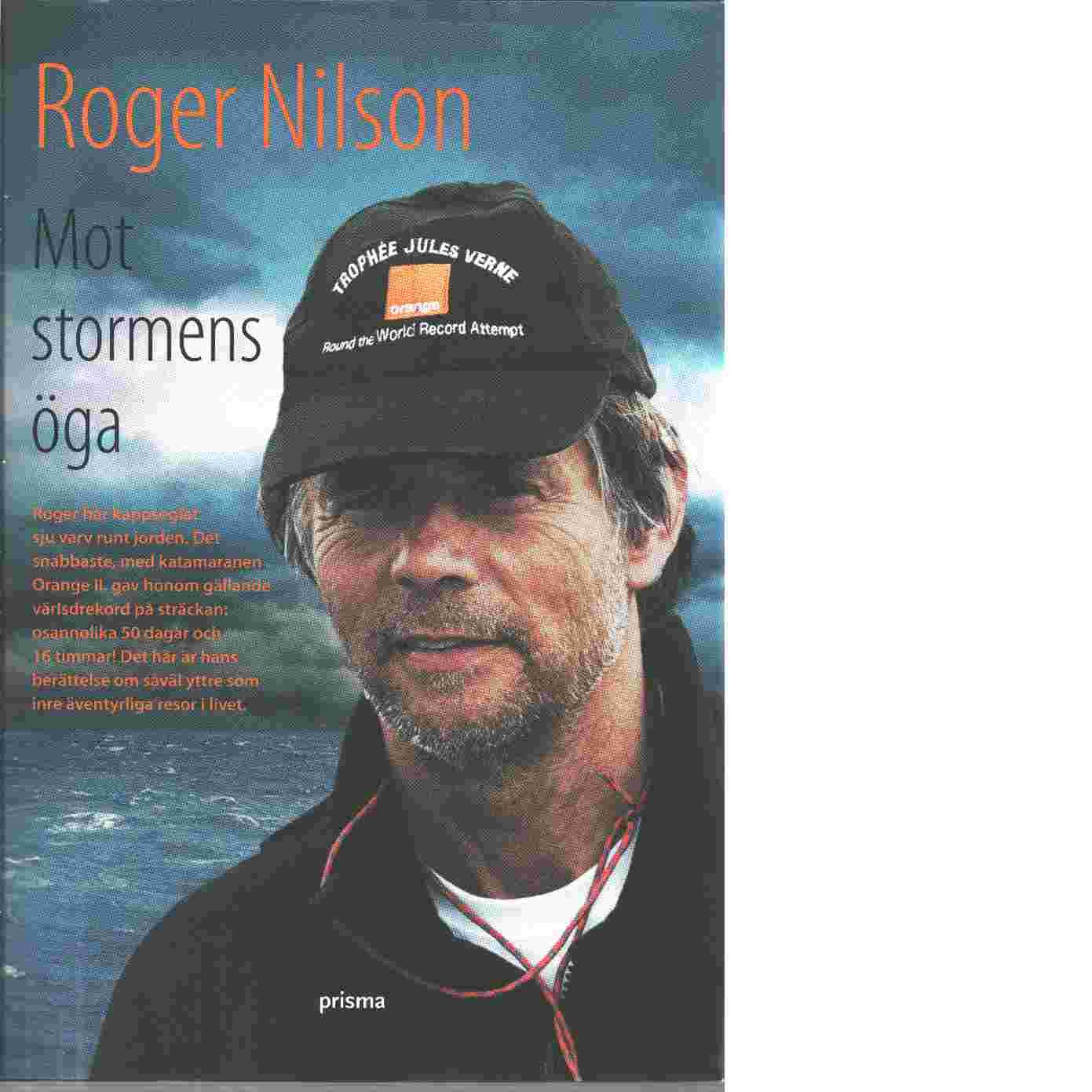 Mot stormens öga - Nilson, Roger