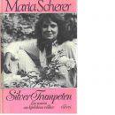 Silvertrumpeten - Scherer, Maria