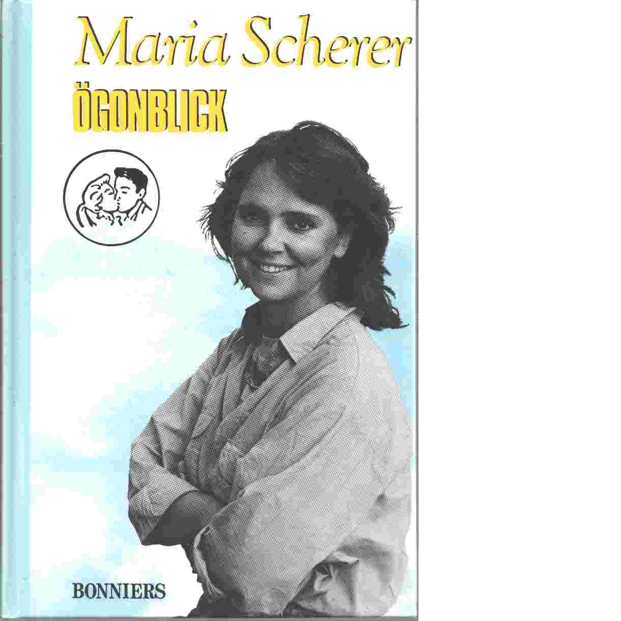 Ögonblick - Scherer, Maria