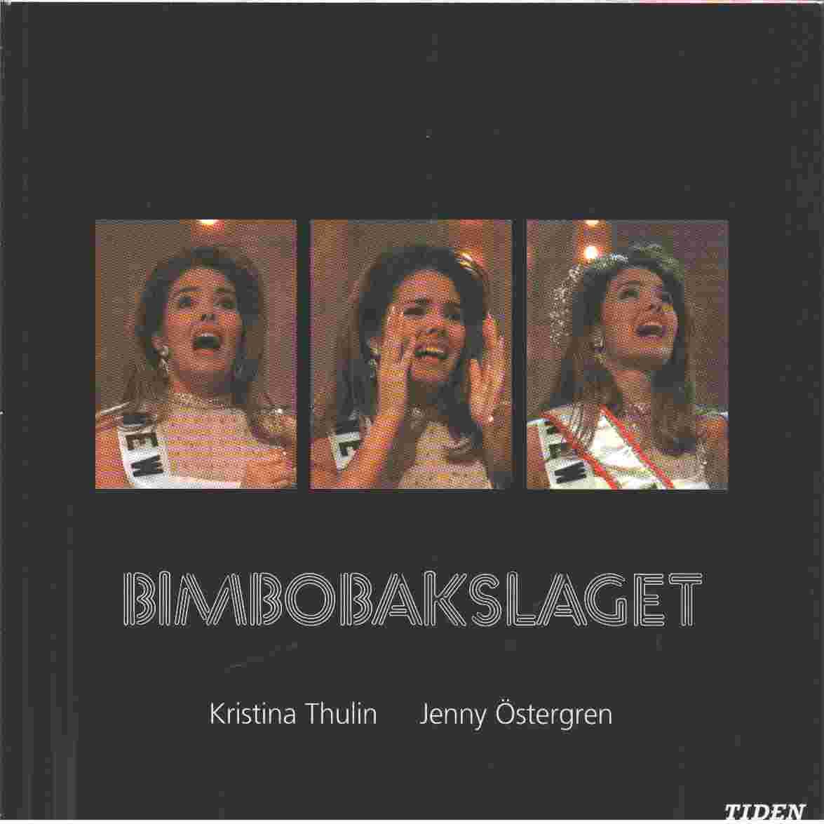 Bimbobakslaget - Thulin, Kristina  och  Östergren, Jenny