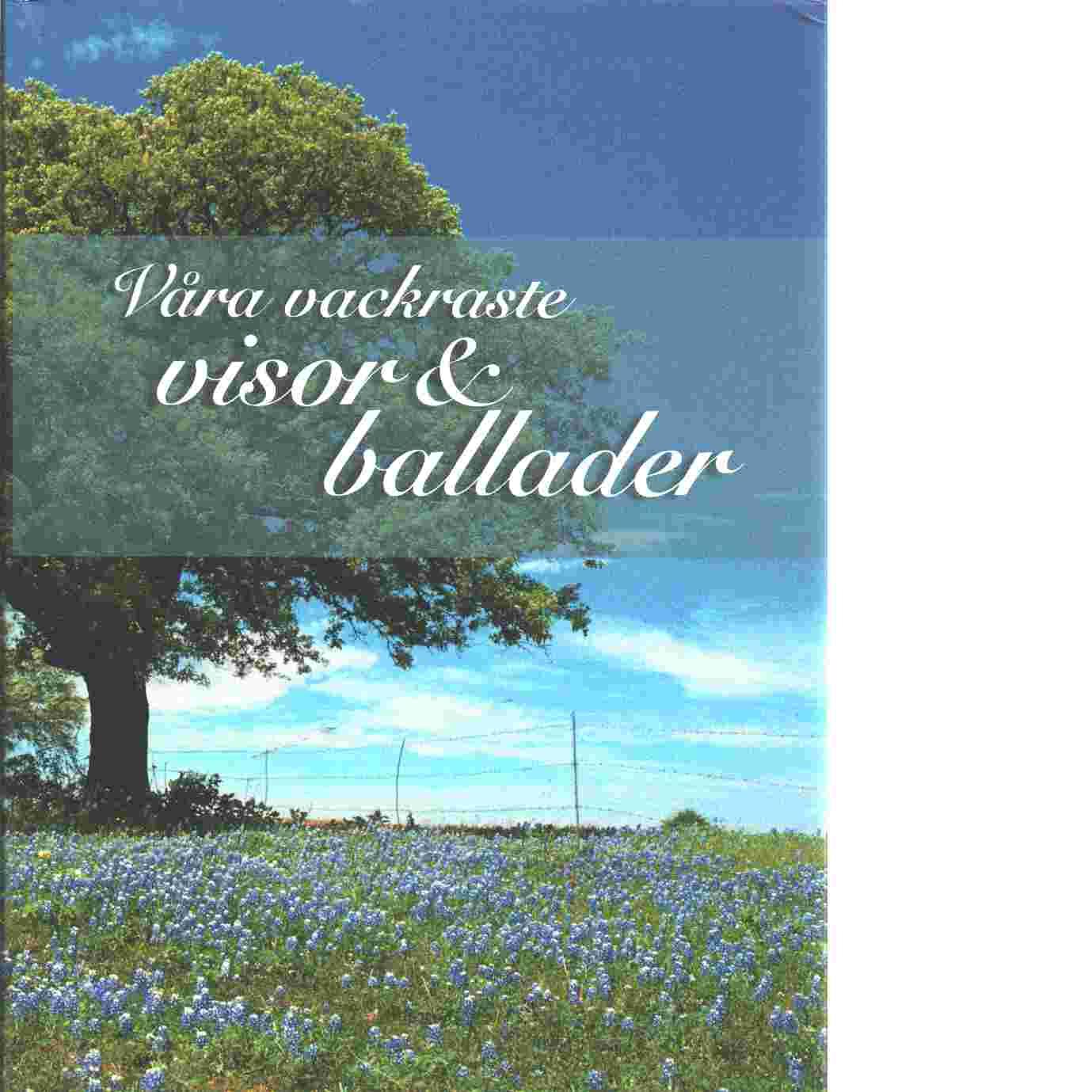 Våra vackraste visor & ballader - Hahne, Ingemar