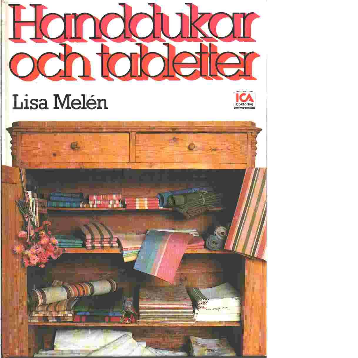Handdukar och tabletter - Melén, Lisa