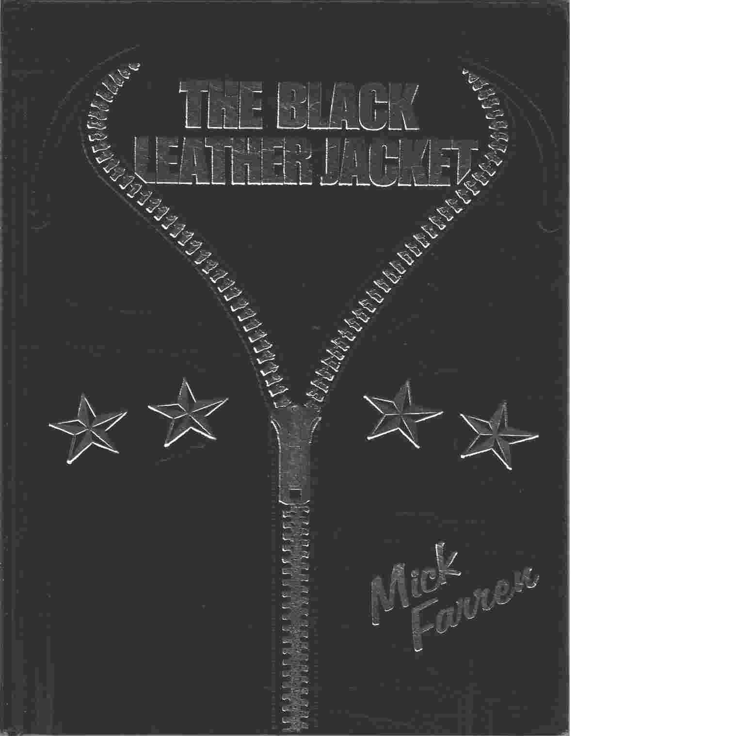 The Black Leather Jacket -   Farren Mick