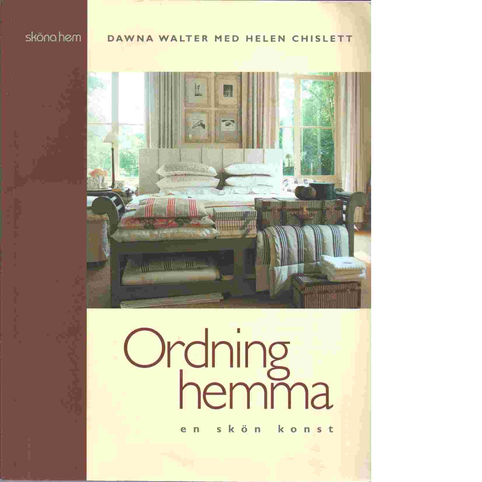 Ordning hemma en skön konst - Walter Dawna