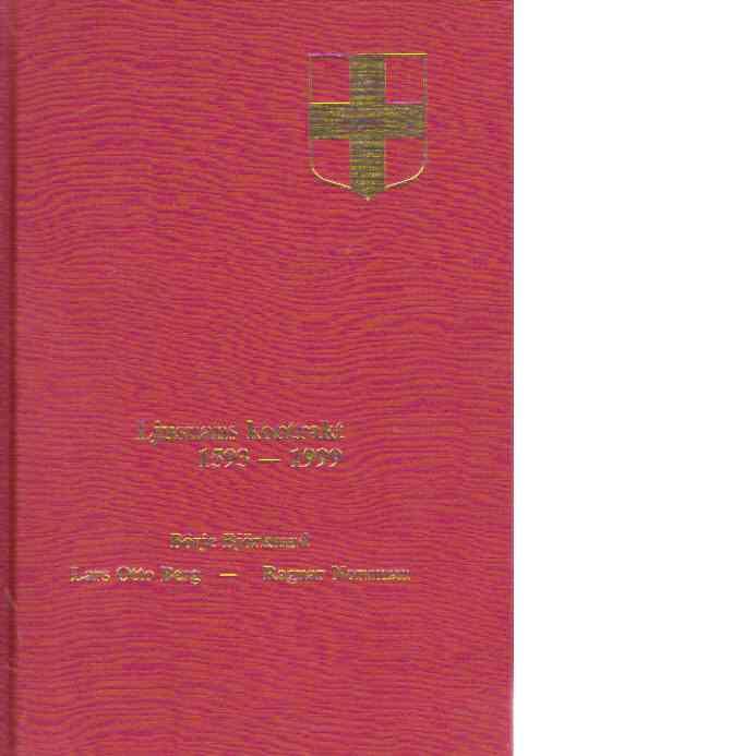 Uppsala stifts herdaminne II:16 : Ljusnans kontrakt 1593-1999 - Björklund, Börje och  Berg, Lars Otto samt Norrman, Ragnar