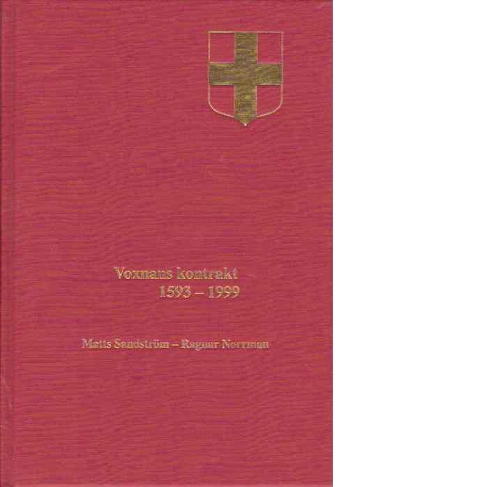Uppsala stifts herdaminne II:15 : Voxnans kontrakt 1593-1999 - Sandström, Matts och Norrman, Ragnar