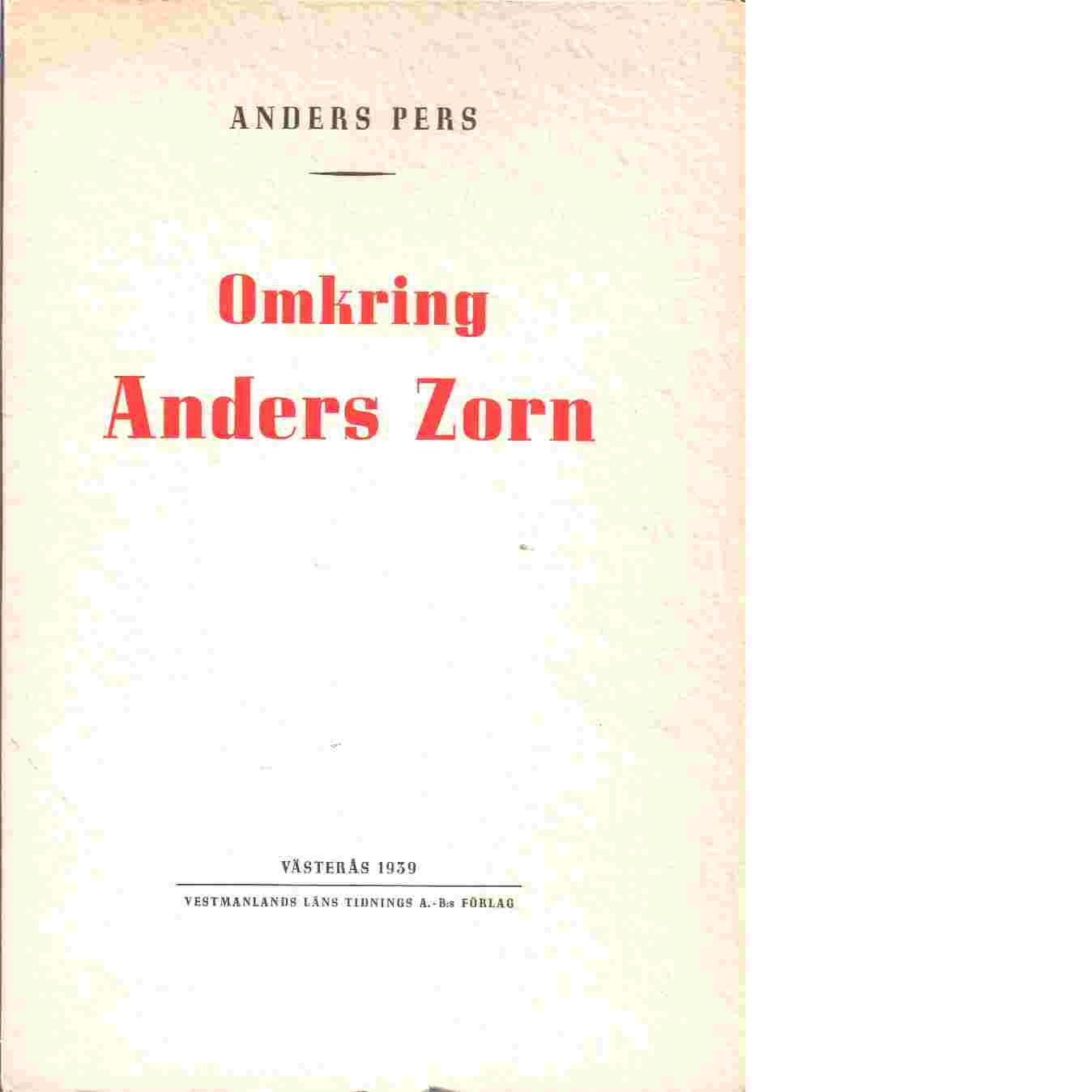 Omkring Anders Zorn - Pers, Anders