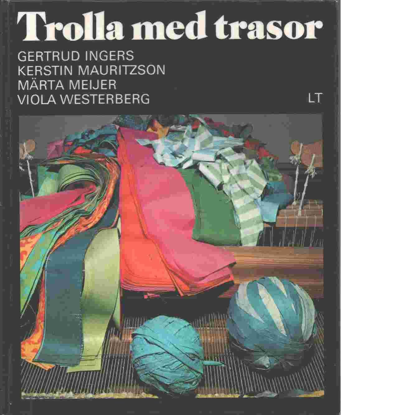 Trolla med trasor - Ingers, Gertrud