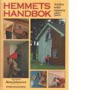 Hemmets handbok : snickra, måla, reparera själv - Johansson, Hans