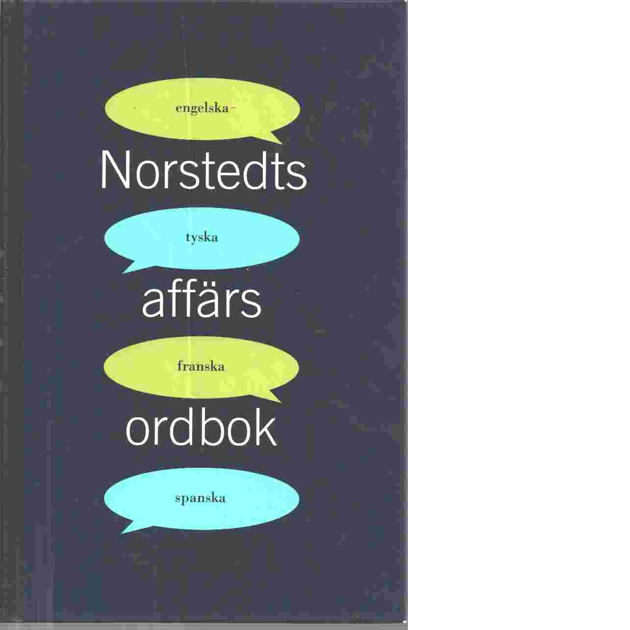 Norstedts affärsordbok : engelska, tyska, franska, spanska - Wiman, Mona