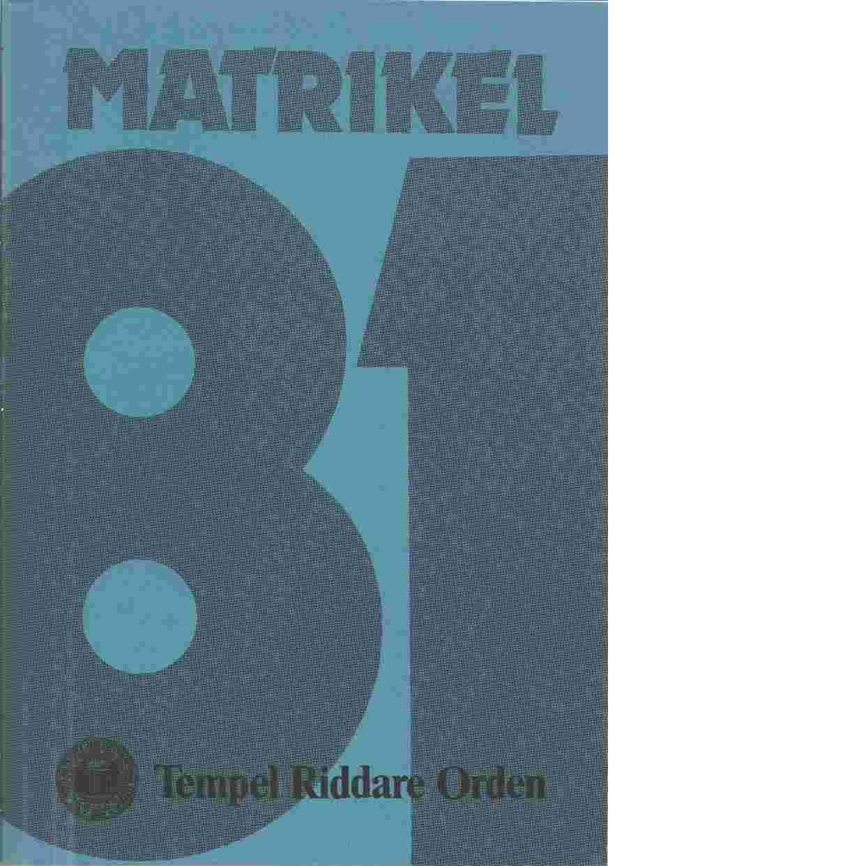 Matrikel 1981 Tempel Riddare Orden - Council Supreme