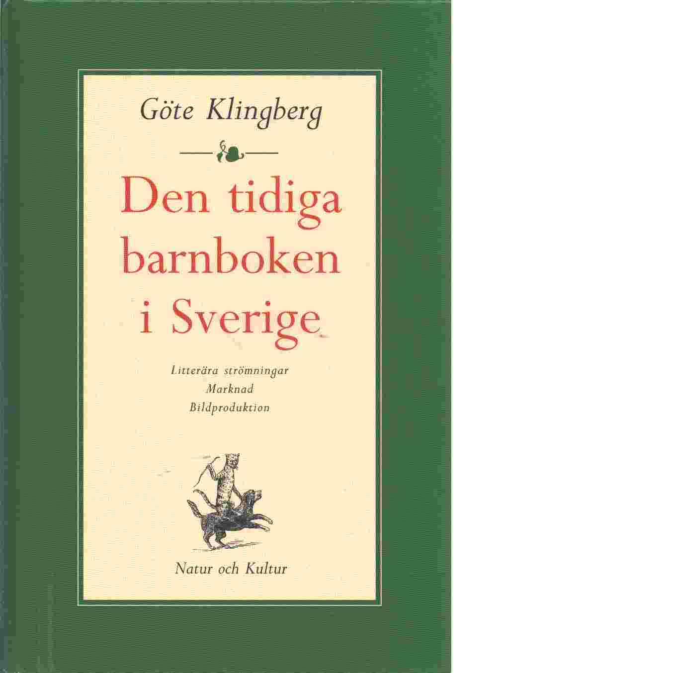 Den tidiga barnboken i Sverige - Klingberg, Göte