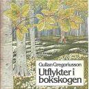Utflykter i bokskogen - Gregoriusson, Gullan