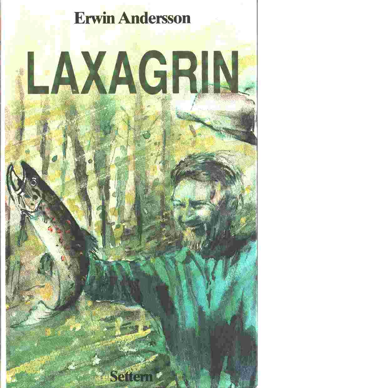 Laxagrin - Andersson, Erwin