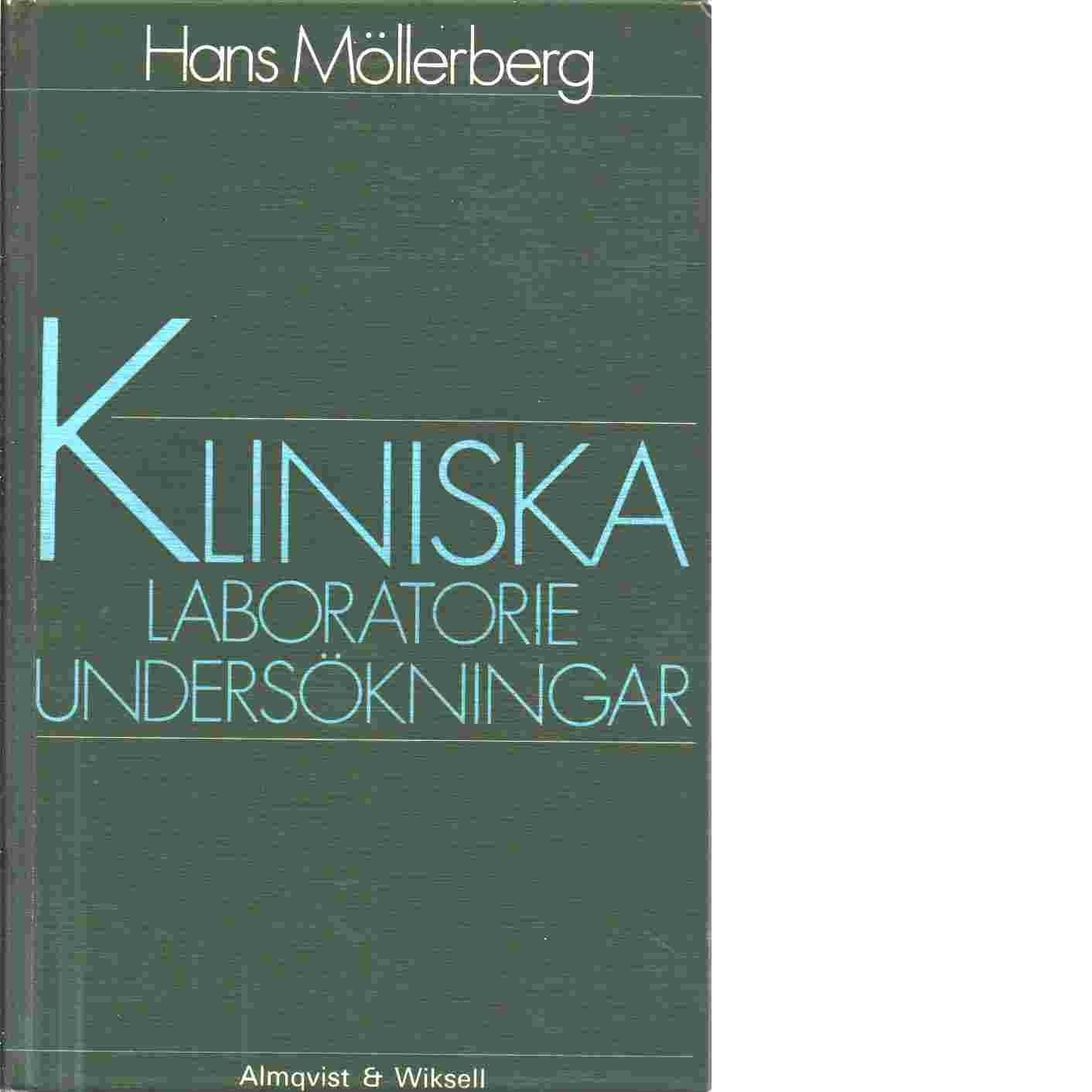 Kliniska laboratorieundersökningar - Möllerberg, Hans