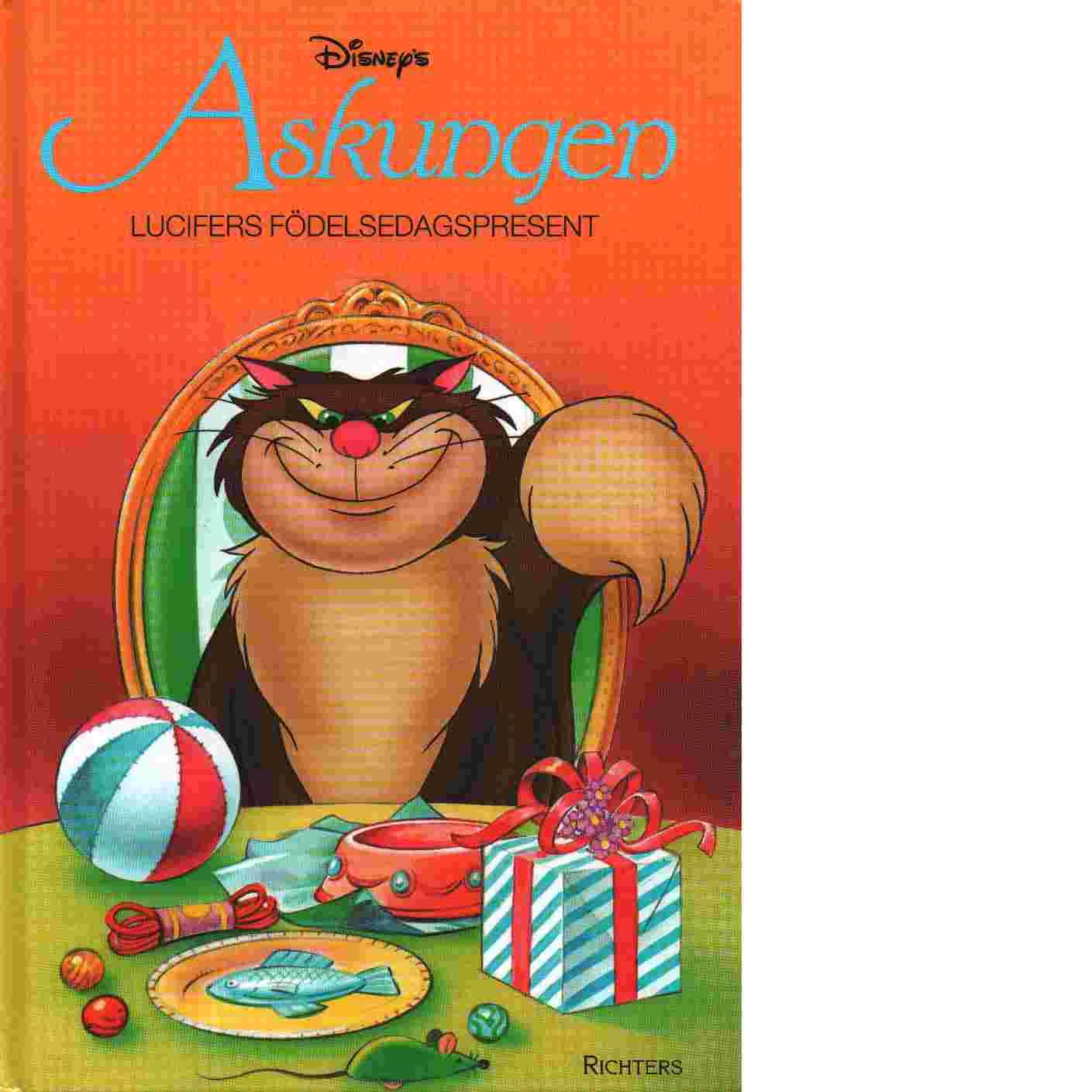 Askungen  Lucifers födelsedagspresent - Walt Disney Company