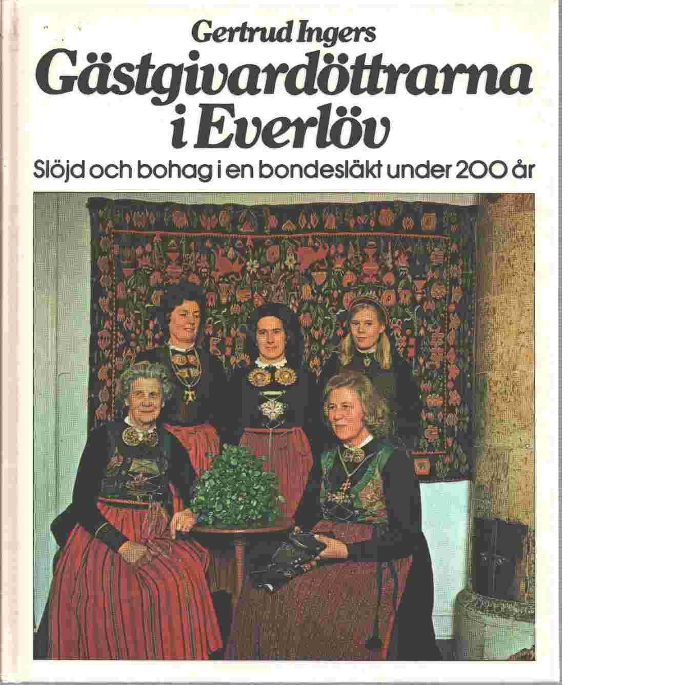 Gästgivardöttrarna i Everlöv - Ingers, Gertrud