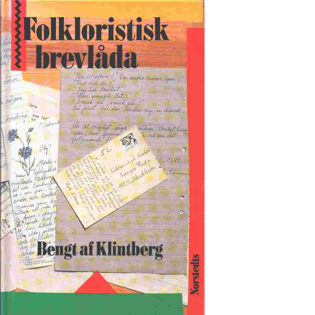 Folkloristisk brevlåda : lyssnarbrev - af Klintberg, Bengt