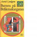 Barnen på Bråkmakargatan - Lindgren, Astrid