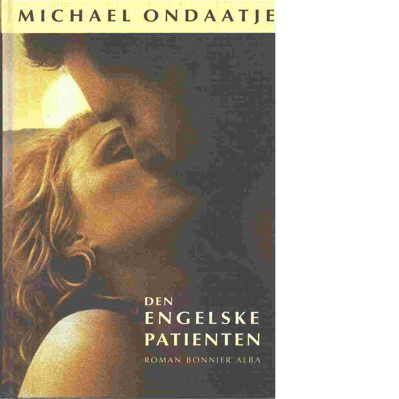Den engelske patienten - Ondaatje, Michael