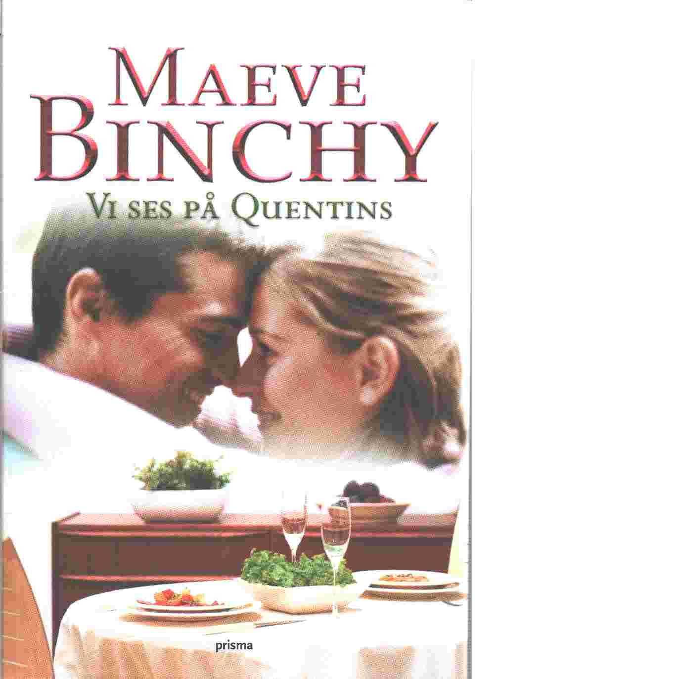 Vi ses på Quentins - Binchy, Maeve