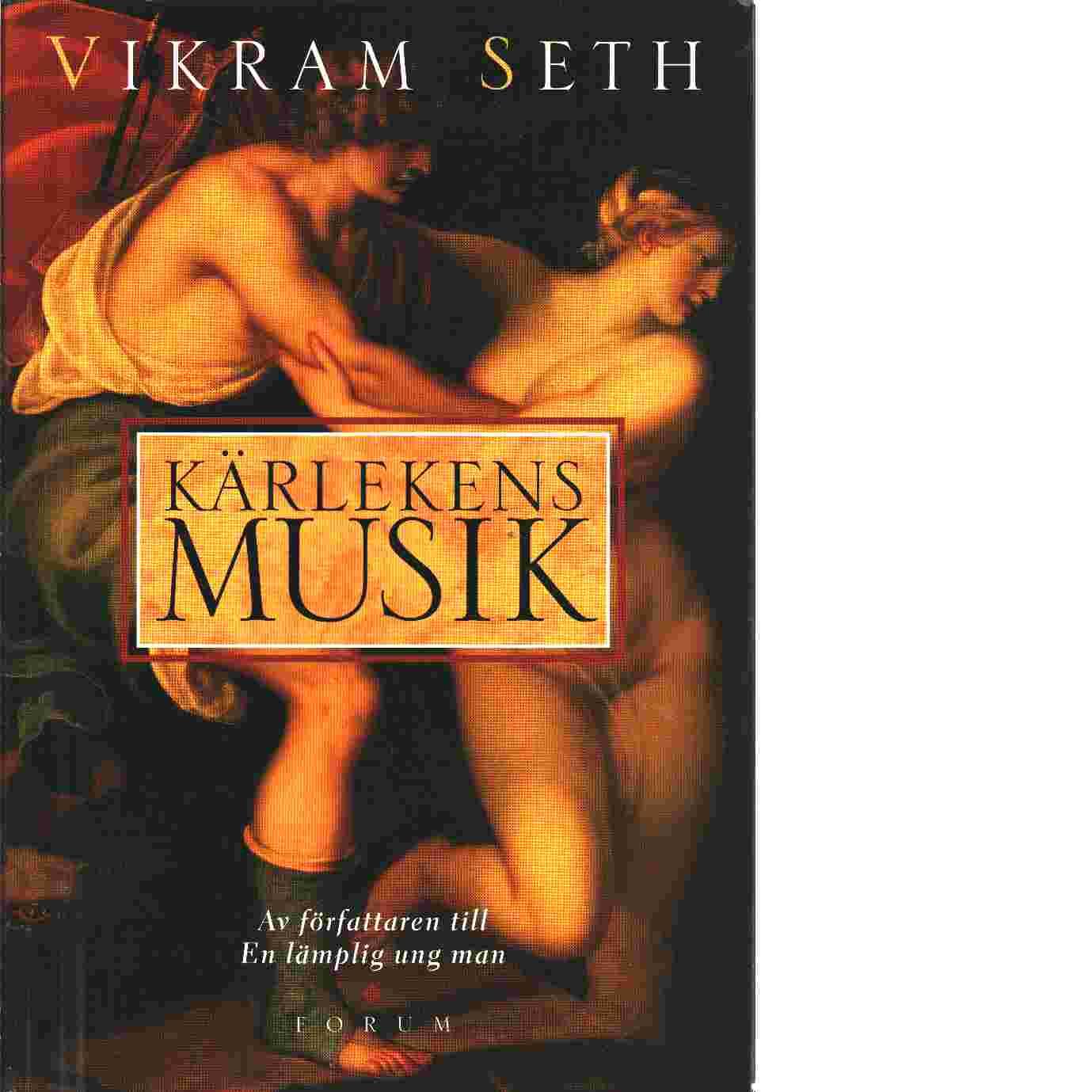 Kärlekens musik - Seth, Vikram