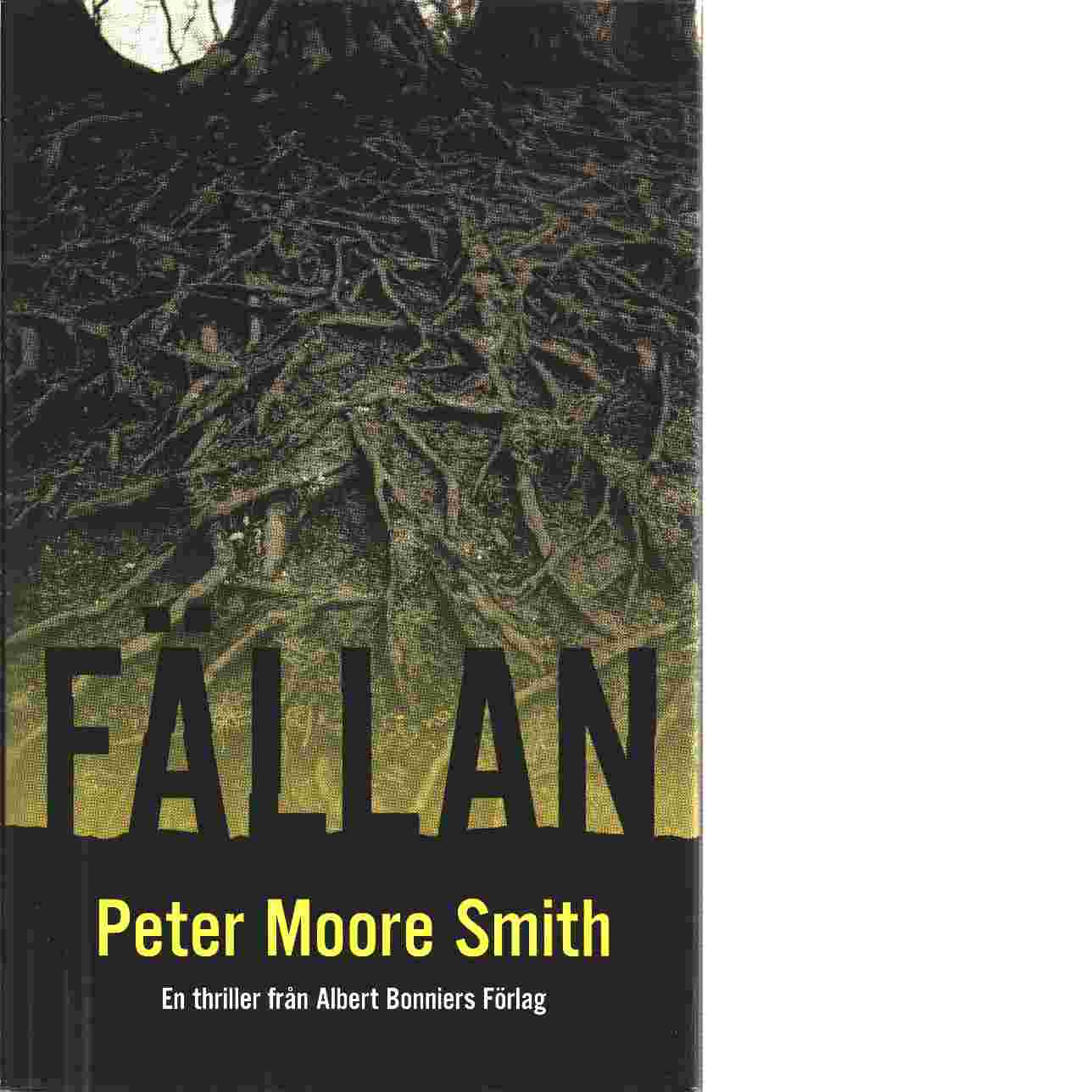 Fällan - Smith, Peter Moore