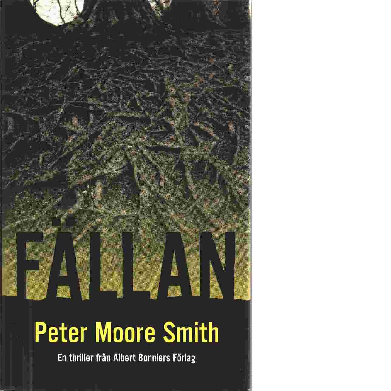 Fällan - Smith, Peter Moore