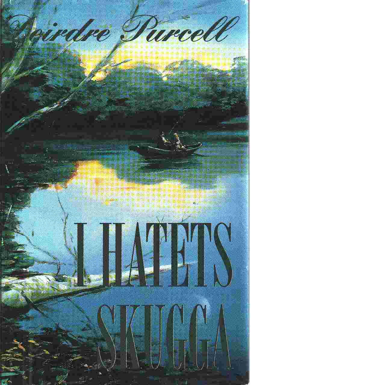 I hatets skugga - Purcell, Deirdre