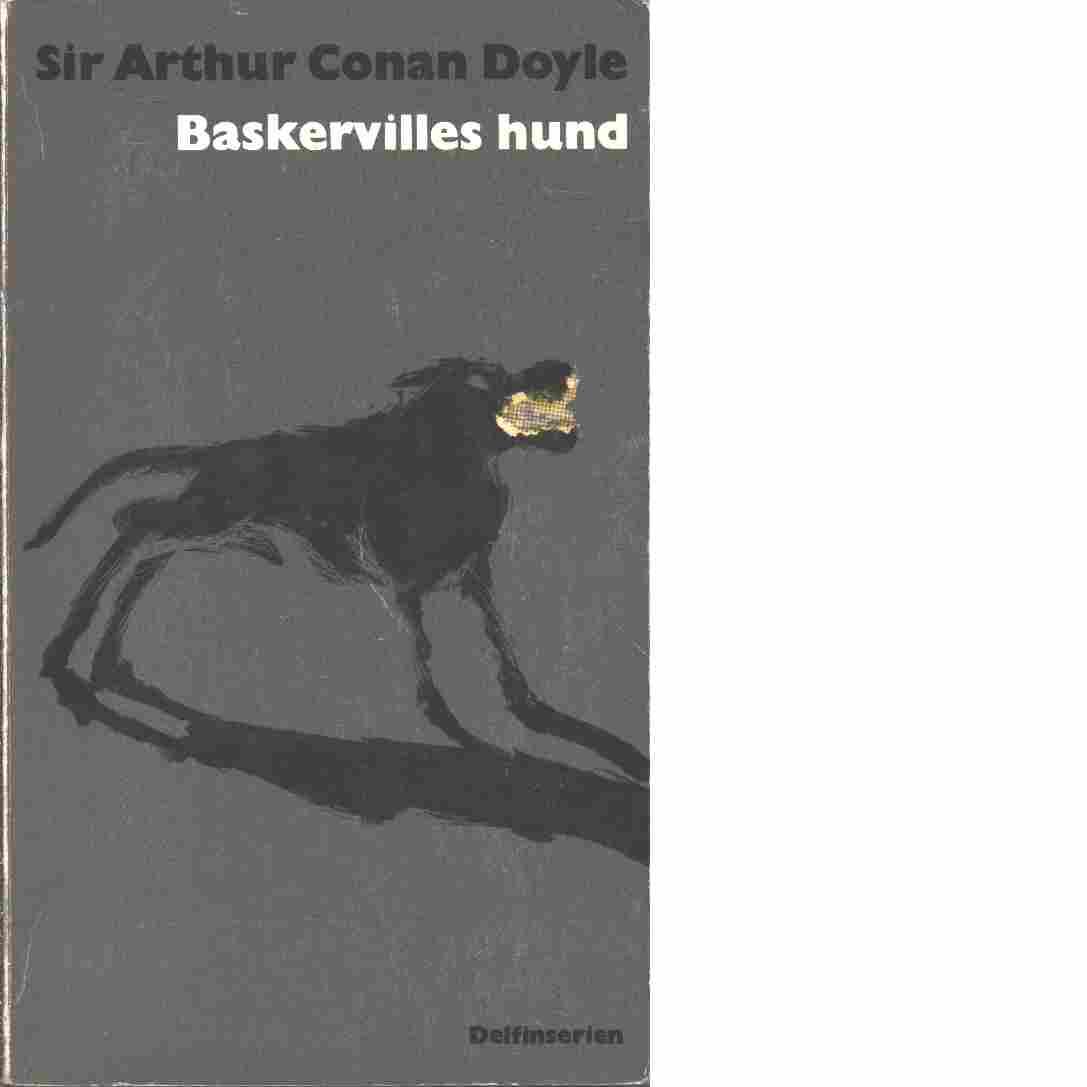 Sherlock Holmes - baskervilles hund - Sir Conan Doyle, Arthur
