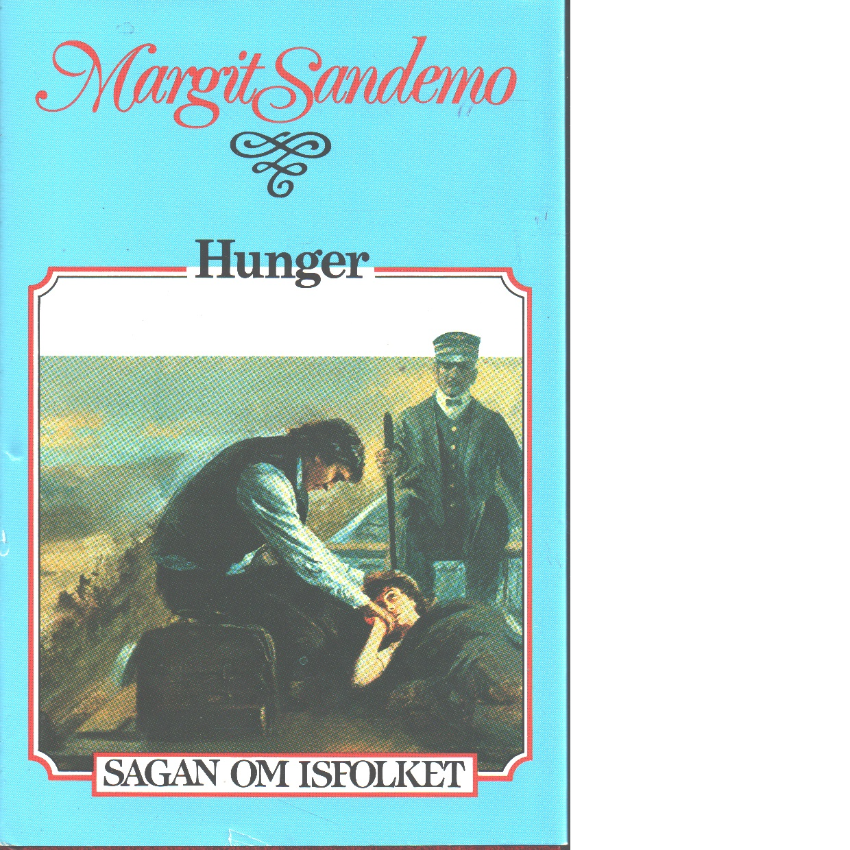 Hunger : Sagan om Isfolket nr. 32 - Sandemo, Margit