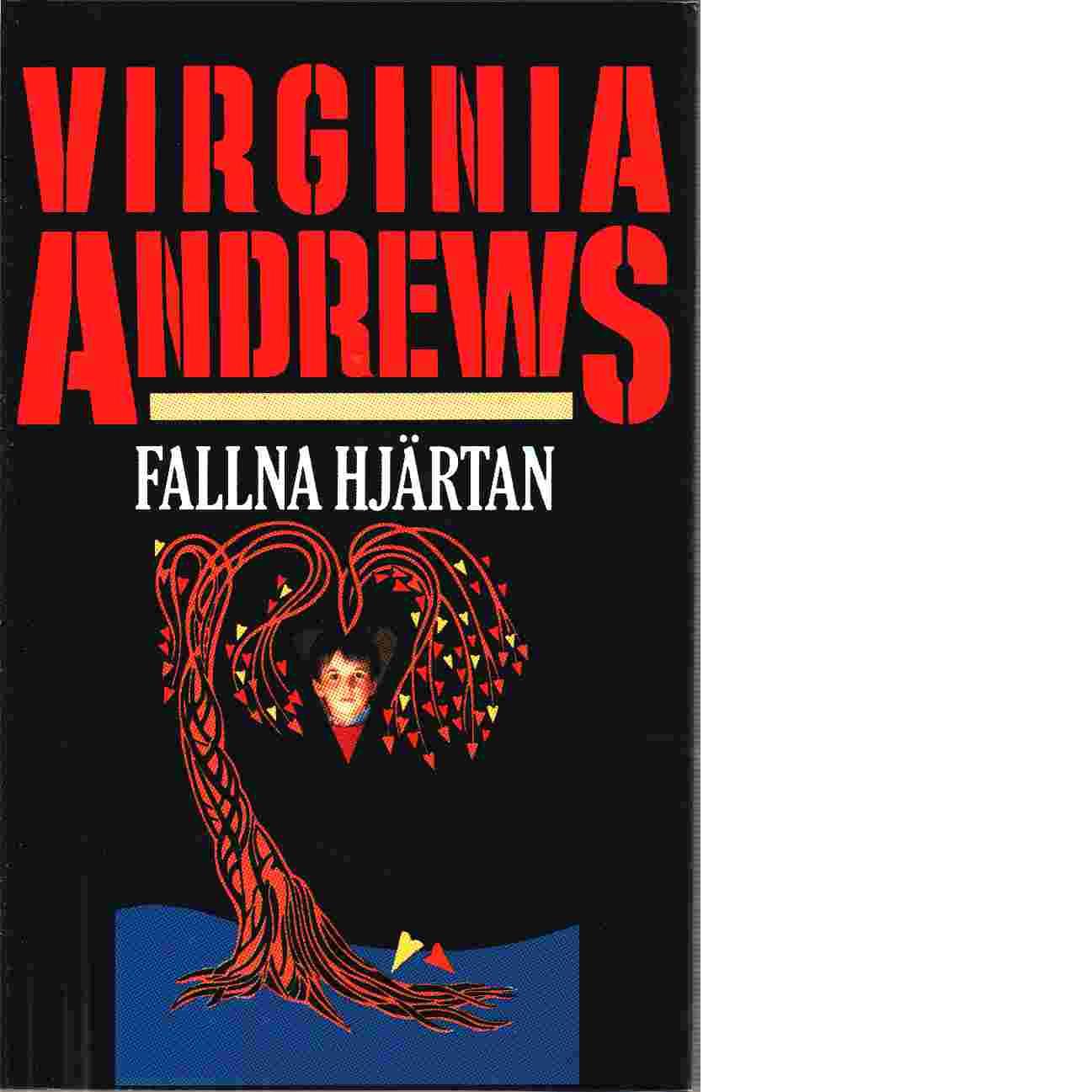 Fallna hjärtan - Andrews, Virginia C