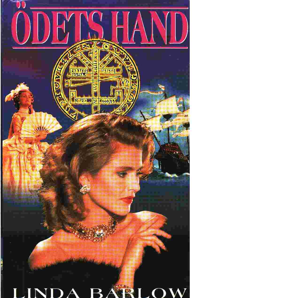 Ödets hand - Barlow, Linda