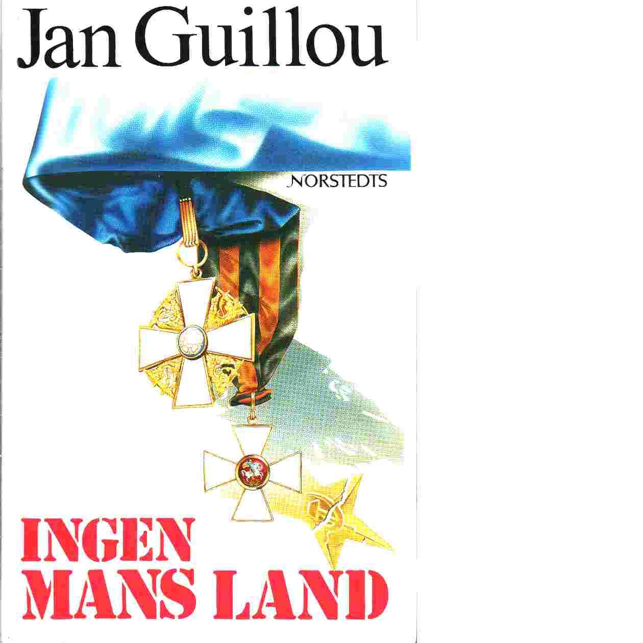 Ingen mans land - Guillou, Jan