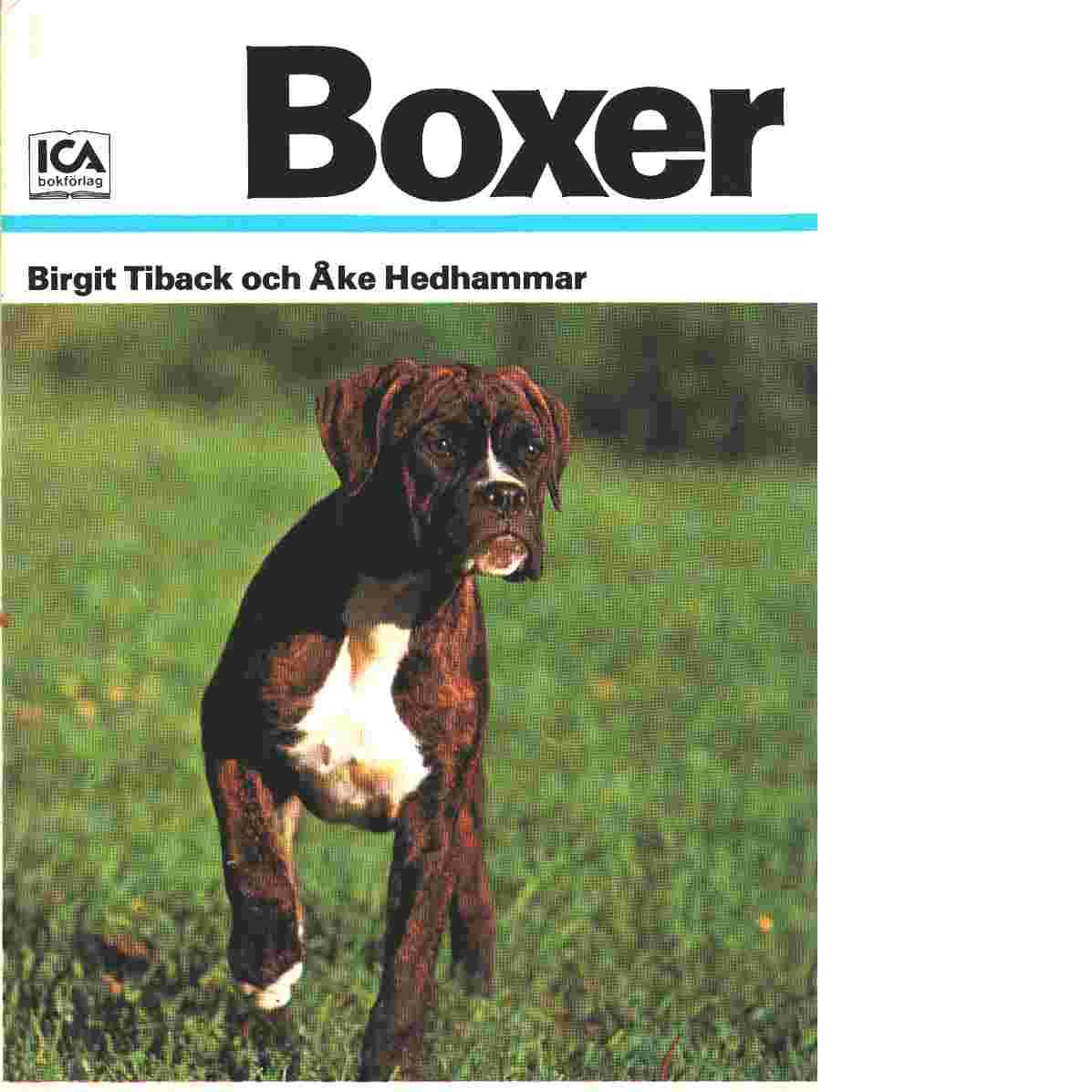 Boxer - Tiback, Birgit och  Hedhammar, Åke