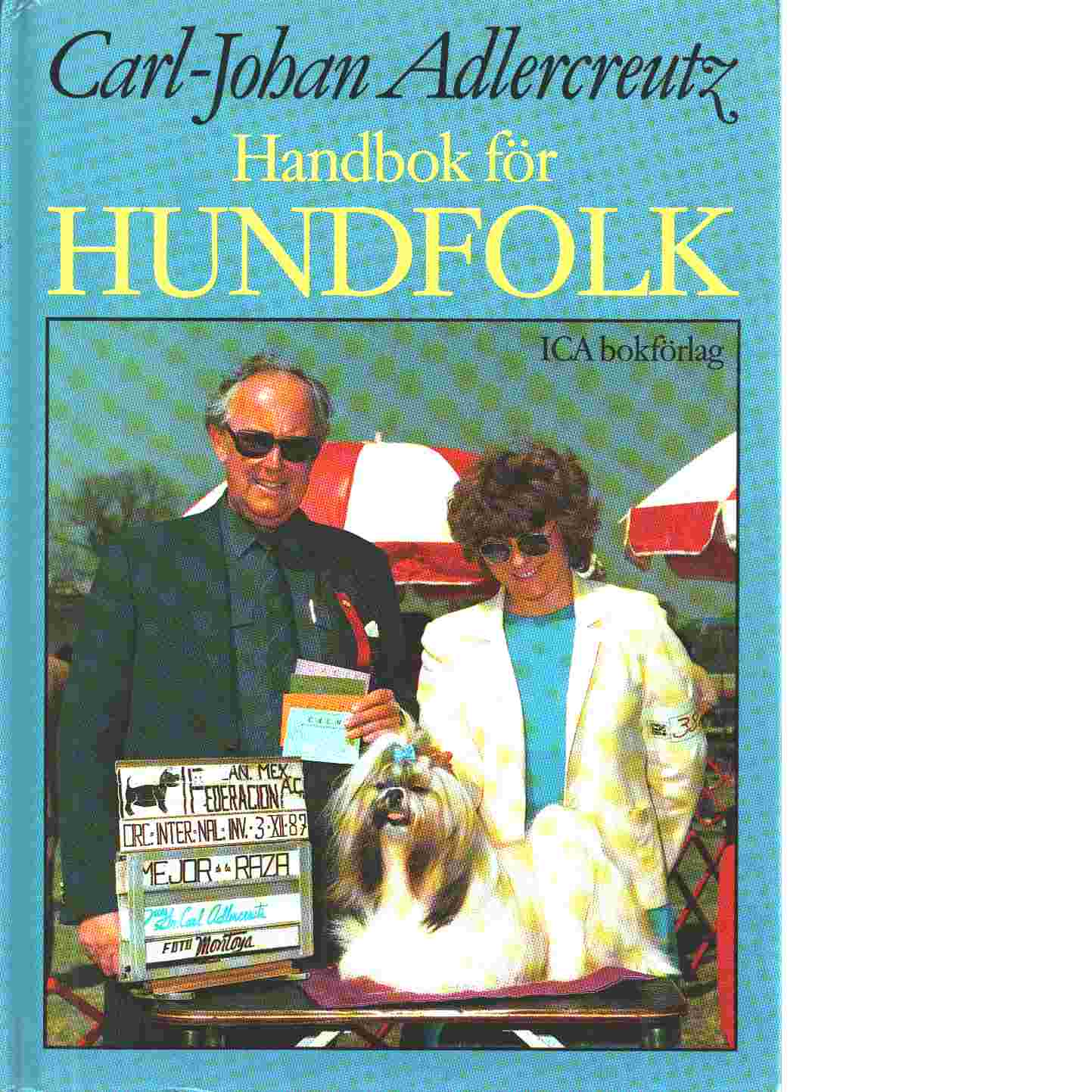 Handbok för hundfolk - Adlercreutz, Carl-Johan