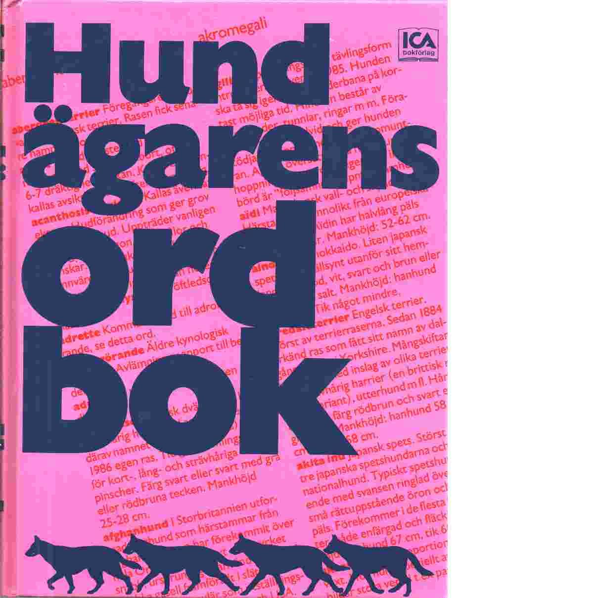 Hundägarens ordbok - Fredriksson, Suzanne