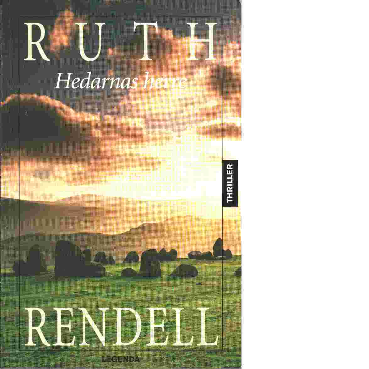 Hedarnas herre - Rendell, Ruth