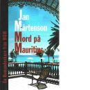 Mord på Mauritius - Mårtenson, Jan