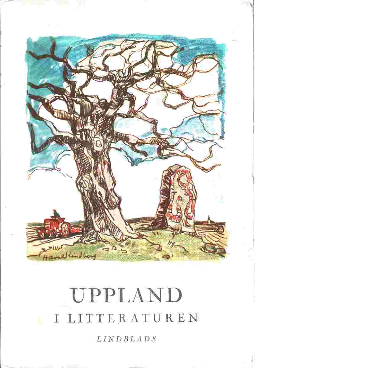 Uppland i litteraturen : en hembygdsbok - Ahlberg, Hjalmar