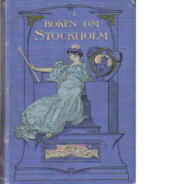 Boken om Stockholm - i ord och bild - Red.