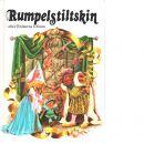 Rumpelstiltskin / efter bröderna Grimm - Grimm, Jacob  och  Grimm, Wilhelm