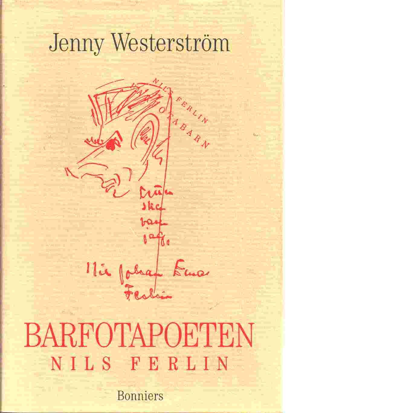 Barfotapoeten : Nils Ferlin - Westerström, Jenny