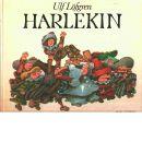 Harlekin - Löfgren, Ulf