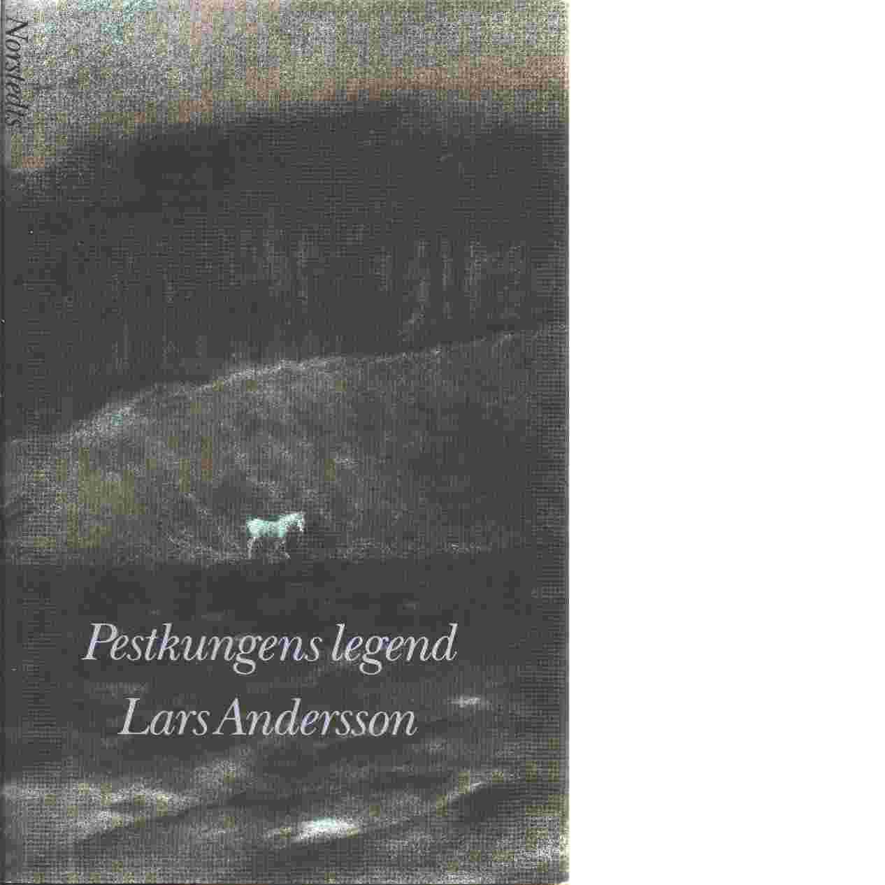 Pestkungens legend - Andersson, Lars