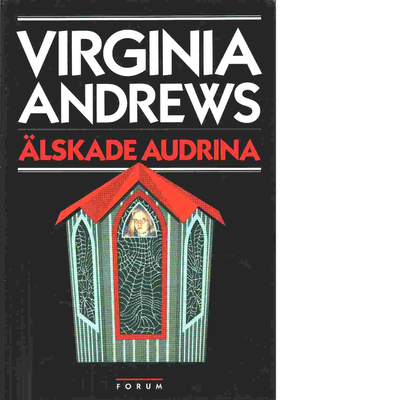 Älskade Audrina - Andrews, Virginia C.