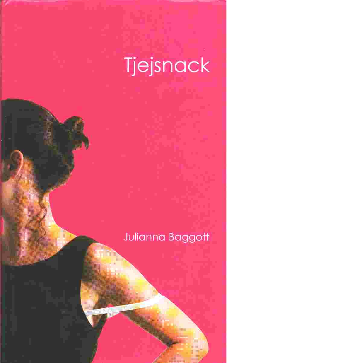 Tjejsnack - Baggott, Julianna