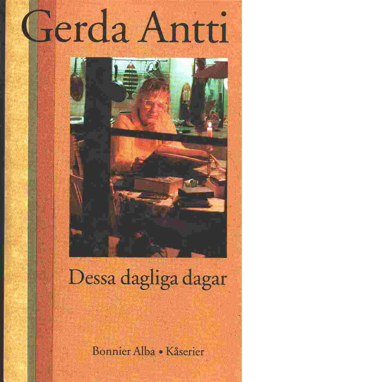 Dessa dagliga dagar - Antti, Gerda