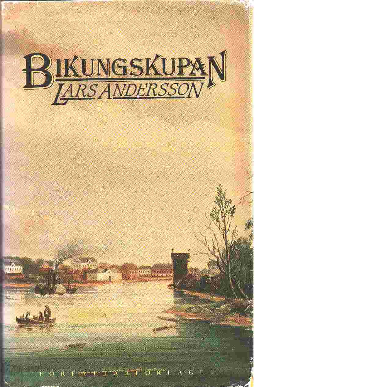 Bikungskupan - Andersson, Lars